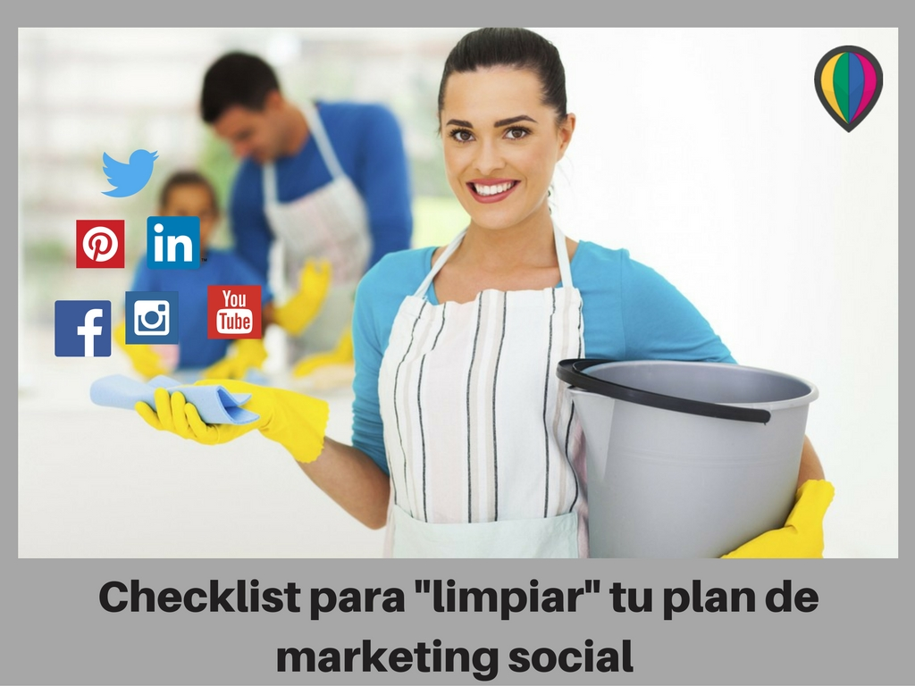 Checklist para -limpiar- tu plan de marketing social
