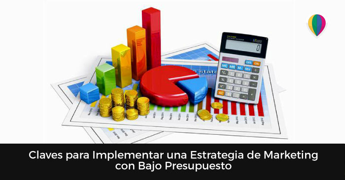 15-CLAVES-PARA-IMPLEMENTAR-UNA-ESTRATEGIA-DE-MARKETING-CON-BAJO-PRESUPUESTO